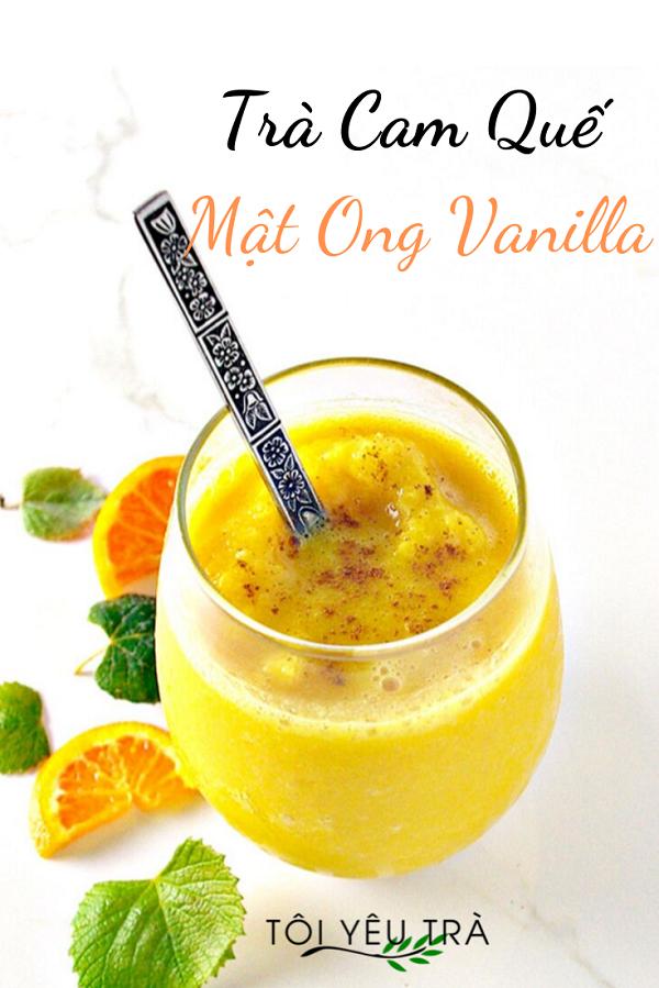 Cách pha Trà Cam quế mật ong Vanilla thơm ngon dễ làm